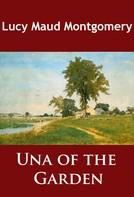 L. M. Montgomery: Una of the Garden