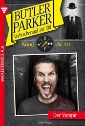 Butler Parker 111 – Kriminalroman - Der Vampir