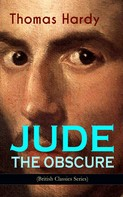 Thomas Hardy: JUDE THE OBSCURE (British Classics Series)
