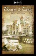 Pamela Medina: Esencia de Luna