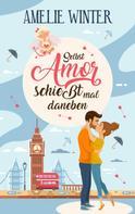 Amelie Winter: Selbst Amor schießt mal daneben ★★★★