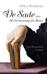 De Sade - oder Die Vermessung des Bösen