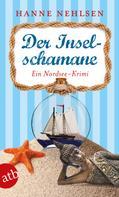 Hanne Nehlsen: Der Inselschamane ★★★★