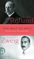 Romain Rolland: Von Welt zu Welt
