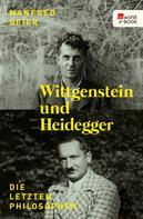 Manfred Geier: Wittgenstein und Heidegger ★★★★★