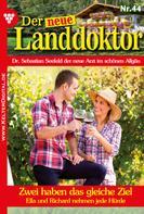 Tessa Hofreiter: Der neue Landdoktor 44 – Arztroman ★★★★★
