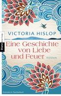 Victoria Hislop: Eine Geschichte von Liebe und Feuer ★★★★★
