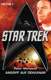 Star Trek: Angriff auf Dekkanar - Roman