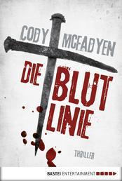 Die Blutlinie - 1. Fall für Smoky Barrett - Thriller