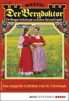 Andreas Kufsteiner: Der Bergdoktor 1906 - Heimatroman