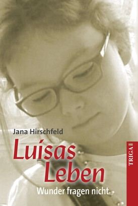 Luisas Leben