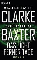 Arthur C. Clarke: Das Licht ferner Tage ★★★★