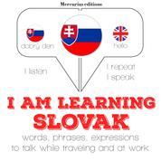 "I am learning Slovak - ""Listen, Repeat, Speak"" language learning course"