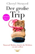 Cheryl Strayed: Der große Trip ★★★★