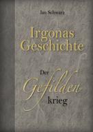 Jan Schwarz: Irgonas Geschichte ★★★