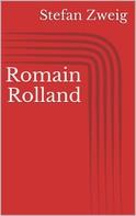 Stefan Zweig: Romain Rolland
