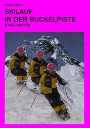 Skilauf in der Buckelpiste - Eine Lernhilfe