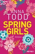 Anna Todd: Spring Girls ★★★