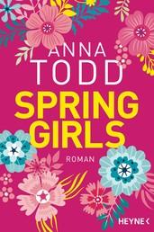 Spring Girls - Roman