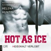 Hot as Ice - Heißkalt verlobt - Pucked, Teil 4 (Ungekürzt)