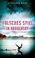 Stefanie Ross: Falsches Spiel in Brodersby ★★★★
