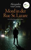 Alexandra von Grote: Mord in der Rue St. Lazare: Der erste Fall für Kommissar LaBréa ★★★★