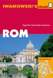 Rom - Reiseführer von Iwanowski - Individualreiseführer