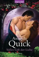 Amanda Quick: Süßes Gift der Liebe ★★★★