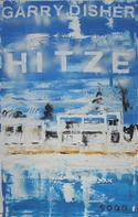 Garry Disher: Hitze