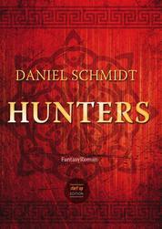 Hunters - Fantasy-Roman