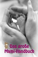 Marina Meyer: Das große Mami-Handbuch ★★★★★