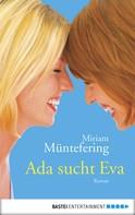 Mirjam Müntefering: Ada sucht Eva ★★★★
