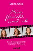 Elena Uhlig: Mein Gewicht und ich ★★★