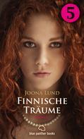 Joona Lund: Finnische Träume - Teil 5 | Roman ★★★★