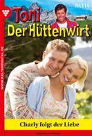 Friederike von Buchner: Toni der Hüttenwirt 114 – Heimatroman