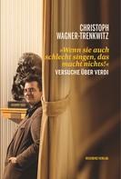 Christoph Wagner-Trenkwitz: Wenn sie auch schlecht singen, das macht nichts! ★★★