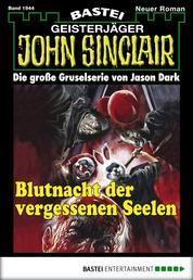 John Sinclair - Folge 1944 - Blutnacht der vergessenen Seelen