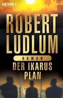 Robert Ludlum: Der Ikarus-Plan ★★★★