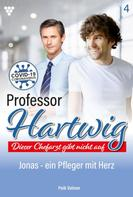 Peik Volmer: Professor Hartwig 4 – Arztroman