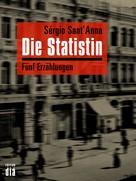 Sérgio Sant'Anna: Die Statistin