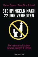 Rainer Dresen: Stehpinkeln nach 22 Uhr verboten ★★★★