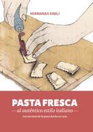 Hermanas Simili: Pasta fresca al auténtico estilo italiano