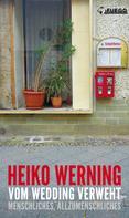 Heiko Werning: Vom Wedding verweht ★★★★★