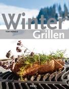 Tom Heinzle: Wintergrillen ★★★★