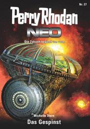 Perry Rhodan Neo 27: Das Gespinst - Staffel: Vorstoß nach Arkon 3 von 12