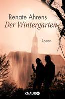 Renate Ahrens: Der Wintergarten ★★★★