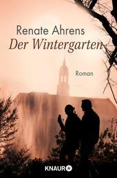 Der Wintergarten - Roman