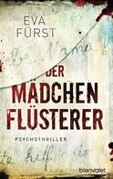 Eva Fürst: Der Mädchenflüsterer ★★★★