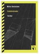 Mirko Beetschen: Schattenbruder ★★