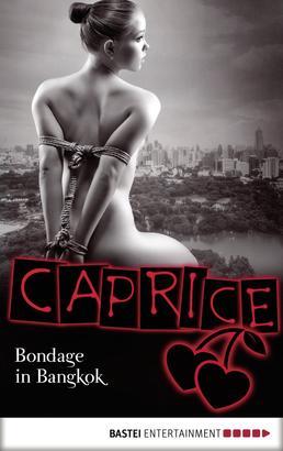 Bondage in Bangkok - Caprice